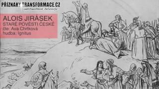 Staré pověsti české - Alois Jirásek - O Čechovi 1