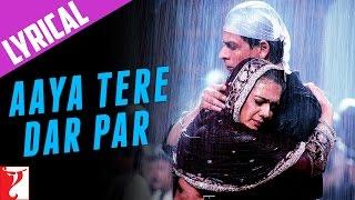 Lyrical: Aaya Tere Dar Par - Full Song with Lyrics - Veer-Zaara