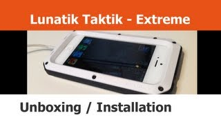 Lunatik Taktik - Extreme Case for iPhone 5 - Unboxing and Installation