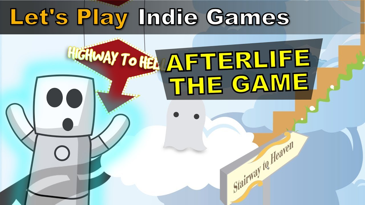 Afterlife The Game | Lets Play