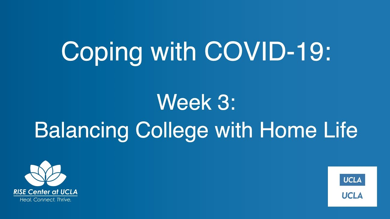 Coping with COVID-19: Balancing College with Home Life