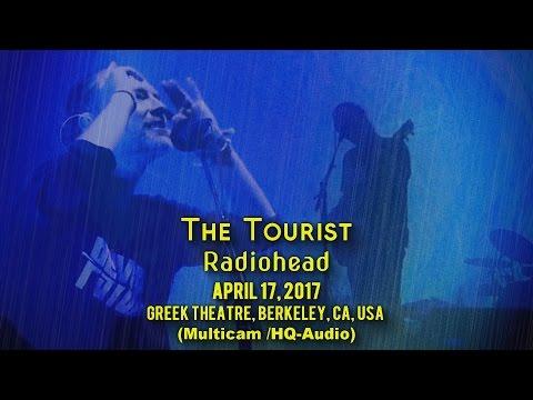 The Tourist - Radiohead - 4/17/17 - [Multicam/HQ-Audio] - Greek Theatre, Berkeley, CA, USA