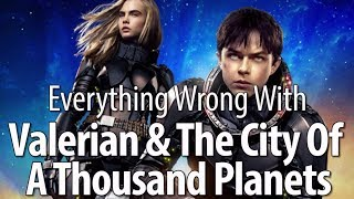 Download Youtube: Everything Wrong With Valerian & The City Of A Thousand Planets