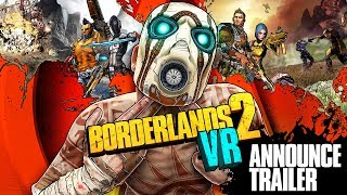 Borderlands 2 VR: Announcement