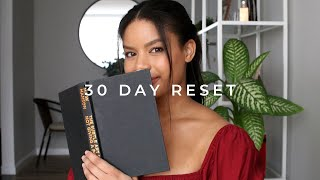 30 Day Reset | Change Your Life In 30 Days