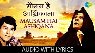 Mausam Hai Aashiqana With Lyrics मौसम है आशिकाना के बोल C Pakeezah High Quality Song