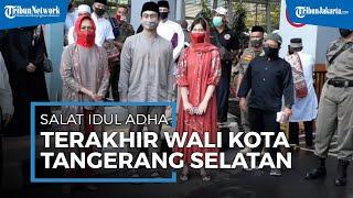 Salat Idul Adha Terakhir Airin sebagai Wali Kota Tangsel: Suasananya Beda karena di Tengah Pandemi