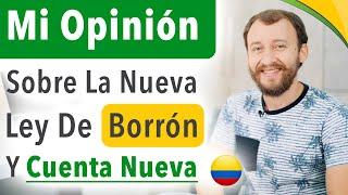 Video: Mi Opinión Sobre La Ley De Borrón Y Cuenta Nueva