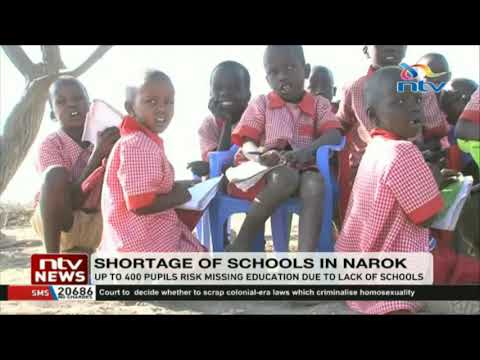 Up to 400 pupils in Narok risk missing education due to lack of schools