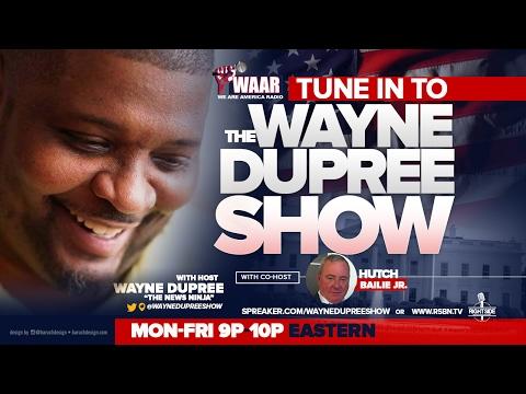 Wayne Dupree Show - 2/16/2017