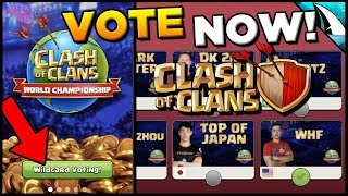 How To Guide on Voting in the Wildcard! NOW OPEN!! #VoteWHF | Clash of Clans