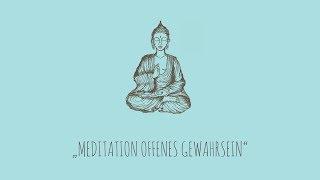 Meditation Offenes Gewahrsein