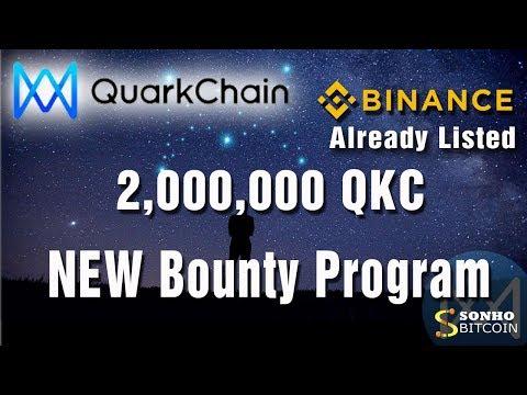 ⭐JÁ LISTADO NA BINANCE⭐ 2.000.000 Milhões de  tokens no Bounty da Quarckchain. Imperdível!