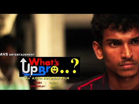 What's up Bro..? CINE MOVIE  Official Trailer...2014