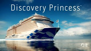 Discovery Princess: Introducing