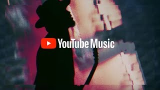 YouTube Music: Open the world of music. It