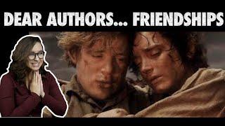 Dear Authors... Friendships [CC]
