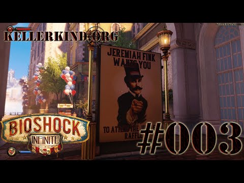 Bioshock Infinite [HD|60FPS] #003 - Columbia feiert ★ Let's Play Bioshock Infinite