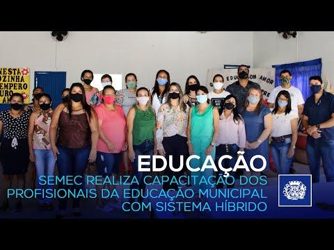 SEMEC REALIZA CAPACITAÇÃO DOS PROFISSIONAIS DA EDUCAÇÃO COM SISTEMA HÍBRIDO