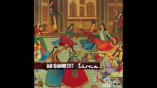 No Comment - Zurna (Original Mix)