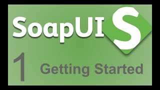 SoapUI Beginner Tutorial 1 - What is SoapUI | SoapUi Introduction | Getting Started