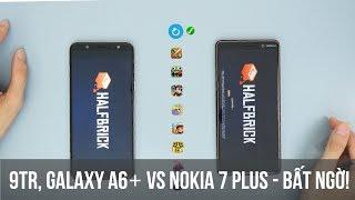 SpeedTest Galaxy A6+ vs Nokia 7 Plus | A6+ mạnh bất ngờ | Snapdragon 450 vs 660