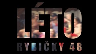 Rybičky48 feat. Pekař a Jimmy Vošoust - Léto (SUMMER HIT 2015) - oficiální videoklip