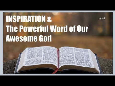 #9 INSPIRATION & The Powerful Word of Our Awesome God