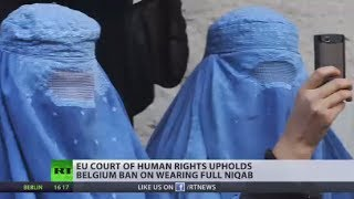 'No violation': EU Court of Human Rights upholds Belgium ban on wearing full niqab