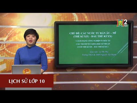MÔN LỊCH SỬ - LỚP 10 | CÁC NƯỚC TƯ BẢN ÂU MỸ (TK XIX - ĐẦU TK XX) | 14H15 NGÀY 25.04.2020 | HANOITV