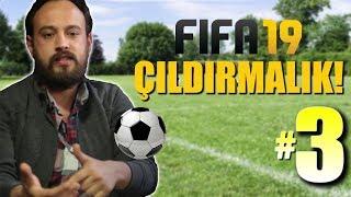 FIFA 19 KARİYER BÖLÜM 3: YENİ ZORLUK SEVİYESİ İLE ÇILDIRMAK