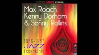 Sonny Rollins Max Roach Kenny Dorham  Star Eyes