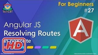 [Javascript Tutorial] AngularJS 'Resolve' in Routing - Resolving Routes in ngRoute