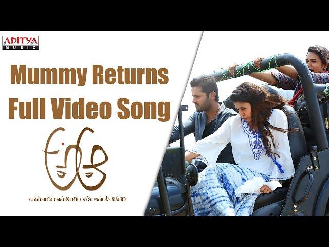 Mummy Returns Full Video Song HD | A Aa Movie Video Songs | Nithiin, Samantha