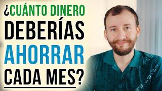 Video: ¿Cuánto Dinero Deberías Ahorrar Cada Mes?
