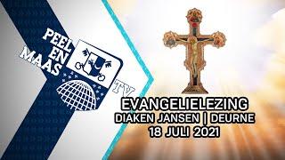 Evangelielezing diaken Jansen | Deurne - 18 juli 2021 - Peel en Maas TV Venray