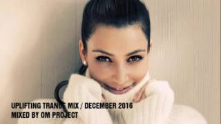 ♫ Energy Uplifting & Vocal Trance Mix 2016 / December (Vol.15) / OM Project