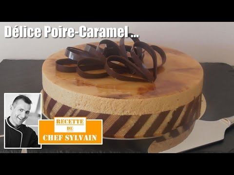 Délice poire caramel - Recette par Chef Sylvain
