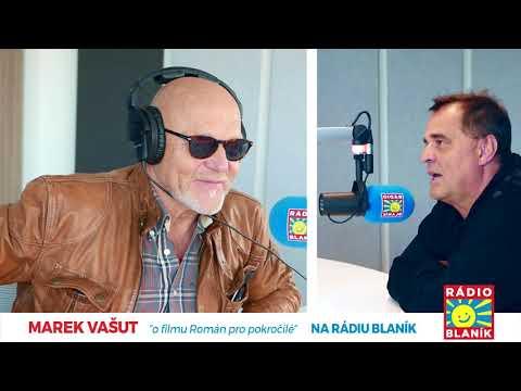 Marek Vašut na Rádiu BLANÍK (o filmu ROMÁN PRO POKROČILÉ)