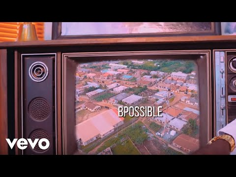 BPossible - Single And Searching (Official Video) ft. Woli Agba
