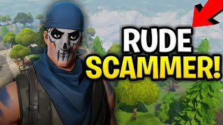 Evil Rude Scammer Scams Himself! Loads of Guns! (Scammer Gets Scammed) Fortnite Save The World