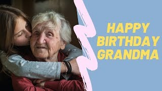 Top 10 Happy Birthday Grandma Quotes And Wishes