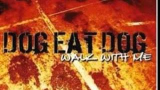 Dog Eat Dog-My Frustration