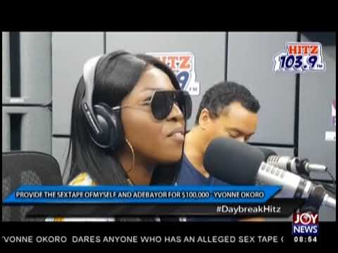 Provide The Sextape Of Myself And Adebayor For $100,000 - AM Showbiz on JoyNews (16-1-19)