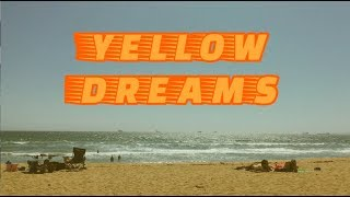 Yellow Dreams