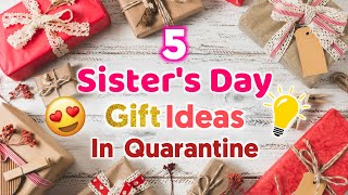 5 Amazing DIY Sisters Day Gift Ideas During Quarantine | Sisters Day Gifts | Sisters Day Gifts 2020