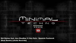 Kid Simius Feat. Ana Menjibar & Ana Sola   Spanish Footwork (Baal Remix) [Jirafa Records]