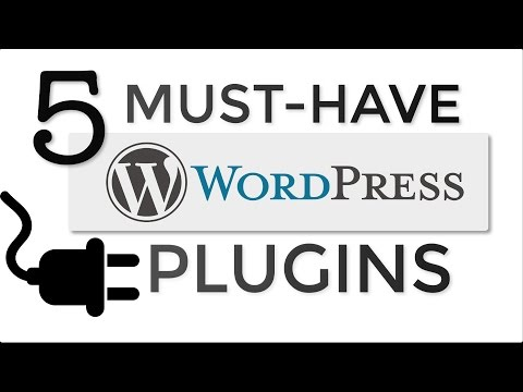 5 Must-Have WordPress Plugins for EVERY Website!