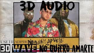 Justin Quiles - No Quiero Amarte  Feat. Zion & Lennox    3d    Use Headphones
