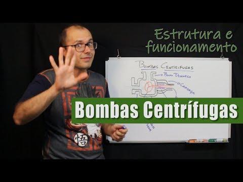 Bombas Centrífugas - Estrutura e Funcionamento